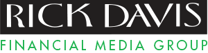 Rick Davis Financial Media
